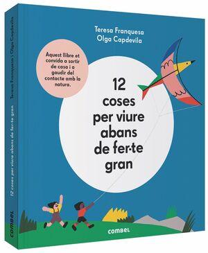 12 COSES PER VIURE ABANS DE FER-TE GRAN
