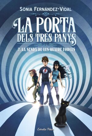 LA PORTA DELS TRES PANYS 2. LA SENDA DE LES QUATRE FORCES