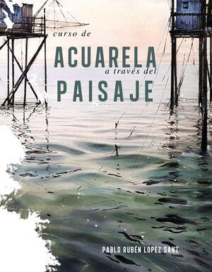 CURSO DE ACUARELAS A TRAVÉS DEL PAISAJE