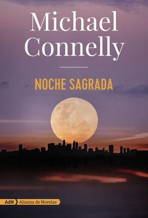 NOCHE SAGRADA (HARRY BOSCH Y RENÉE BALLARD)