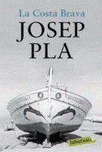 LA COSTA BRAVA  JOSEP PLA
