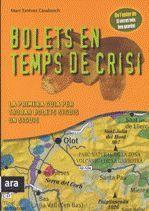 BOLETS EN TEMPS DE CRISI - CAT