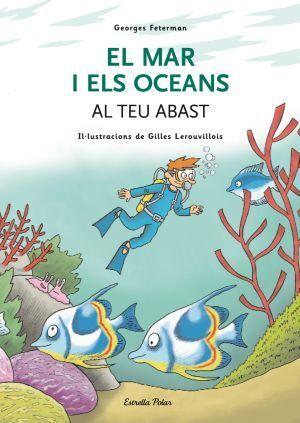 EL MAR I ELS OCEANS AL TEU ABAST