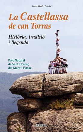 _LA CASTELLASSA DE CAN TORRAS. HISTÒRIA, TRADICIÓ I LLEGENDA