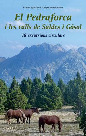 EL PEDRAFORCA I LES VALLS DE SALDES I GÓSOL. 18 EXCURSIONS CIRCULARS