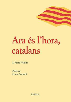 ARA ÉS L'HORA, CATALANS