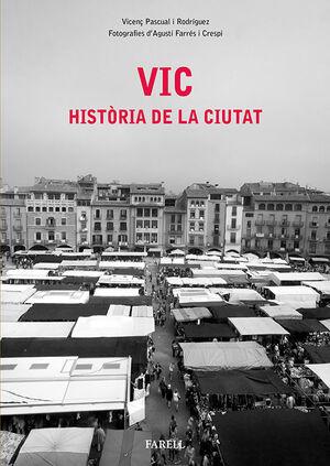 VIC. HISTÒRIA DE LA CIUTAT