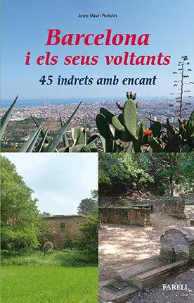 BARCELONA I ELS SEUS VOLTANTS. 45 INDRETS AMB ENCANT