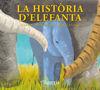LA HISTÒRIA D'ELEFANTA