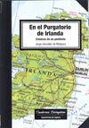 EN EL PURGATORIO DE IRLANDA. CRÓNICAS DE UN PENITENTE