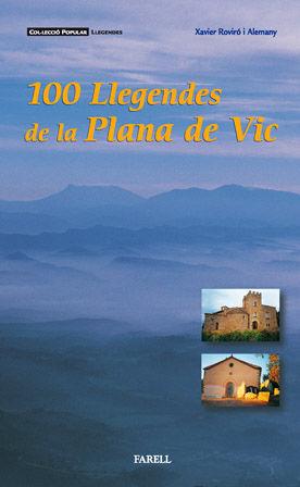 _100 LLEGENDES DE LA PLANA DE VIC