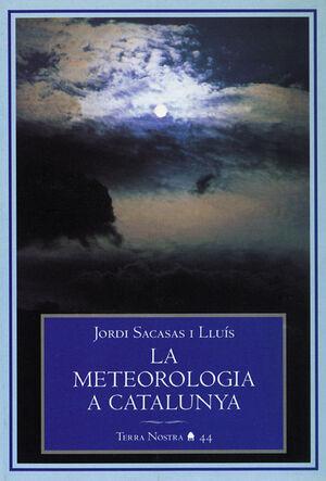 LA METEREOLOGIA A CATALUNYA