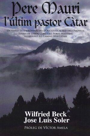 PERE MAURI, L´ULTIM PASTOR CATAR