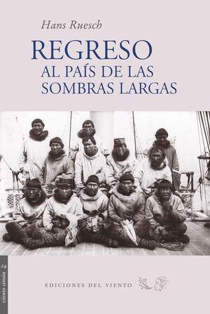 REGRESO AL PAIS DE LAS SOMBRAS LARGAS