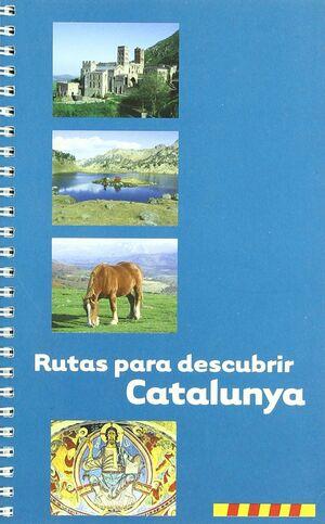 RUTAS PARA DESCUBRIR CATALUÑA