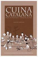 CUINA CATALANA PER A FESTES I TRADICIONS