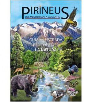 PIRINEUS. GUIA IL·LUSTRADA PER CONEIXER LA NATURA
