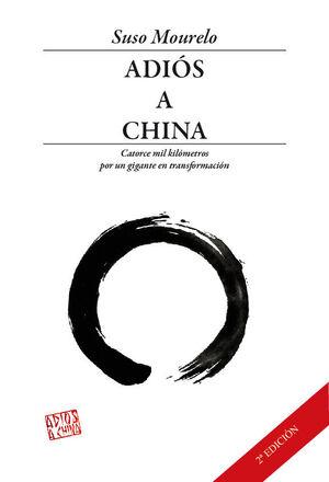 ADIÓS A CHINA.