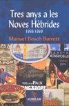TRES ANYS A LES NOVES HEBRIDES 1936-1939