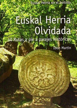 EUSKAL HERRIA OLVIDADA