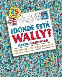 ¿DÓNDE ESTÁ WALLY? (EDICIÓN DE LUJO CONMEMORATIVA POR LOS 25 AÑOS) (COLECCIÓN ¿D
