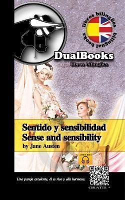 SENTIDO Y SENSIBILIDAD = SENSE AND SENSIBILITY