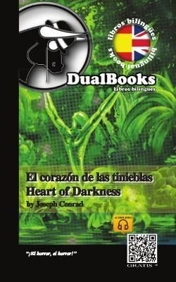 EL CORAZÓN DE LAS TINIEBLAS = HEART OF DARKNESS