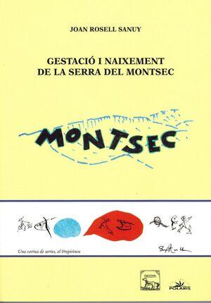 GESTACIÓ I NAIXEMENT DE LA SERRA DEL MONTSEC.