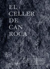 CELLER DE CAN ROCA,EL - EL LIBRO - REDUX - 3ªED