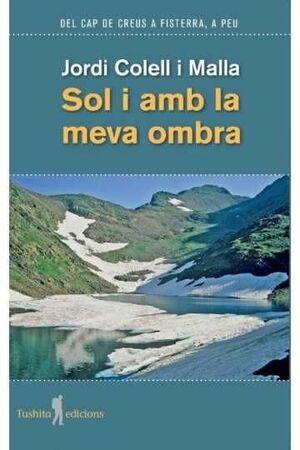 SOL I AMB LA MEVA OMBRA