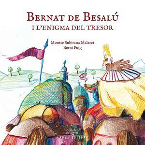 BERNAT DE BESALÚ I L?ENIGMA DEL TRESOR
