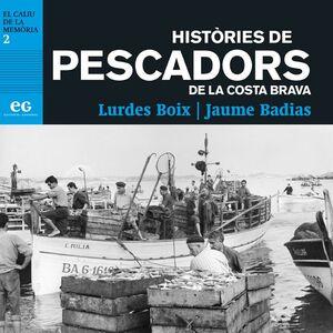 HISTÒRIES DE PESCADORS DE LA COSTA BRAVA