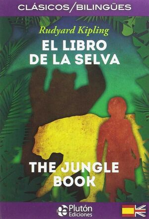 EL LIBRO DE LA SELVA/THE JUNGLE BOOK