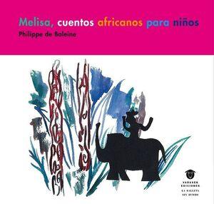 MELISSA, CUENTOS AFRICANOS PARA NIÑOS