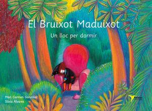EL BRUIXOT MADUIXOT