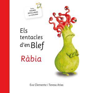 ELS TENTACLES D´EN BLEF RÀBIA