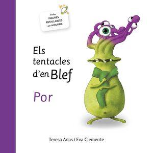 ELS TENTACLES D´EN BLEF POR