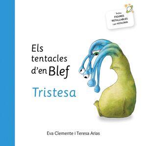 ELS TENTACLES D´EN BLEF TRISTESA