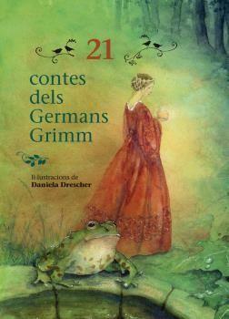 21 CONTES DELS GERMANS GRIMM