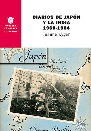 DIARIOS DE JAPON Y LA INDIA 1960-1964