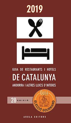 2019 ELECCIO GOURMAND. GUIA DE RESTAURANTS I HOTELS DE CATA