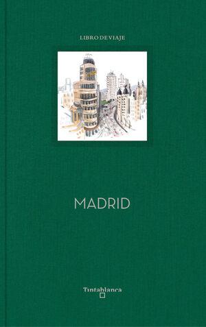 MADRID CUADERNO DE VIAJE