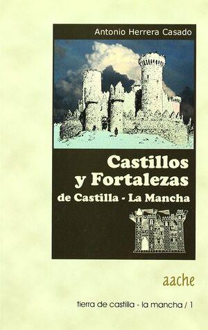 CASTILLOS Y FORTALEZAS DE CASTILLA-LA MANCHA