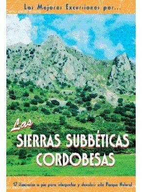 LAS SIERRAS SUBBÉTICAS CORDOBESAS