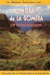 LA ISLA DE LA GOMERA