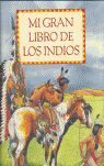 MI GRAN LIBRO DE LOS INDIOS