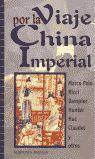 VIAJE POR LA CHINA IMPERIAL