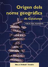 ORIGEN DELS NOMS GEOGRÀFICS DE CATALUNYA