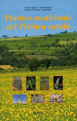 _PLANTES MEDICINALS DEL PIRINEU CATALÀ. REMEIS I ALTRES USOS DE 40 PLANTES DE LA
