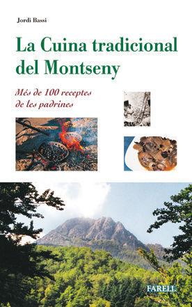 _LA CUINA TRADICIONAL DEL MONTSENY. MÉS DE 100 RECEPTES DE LES PADRINES